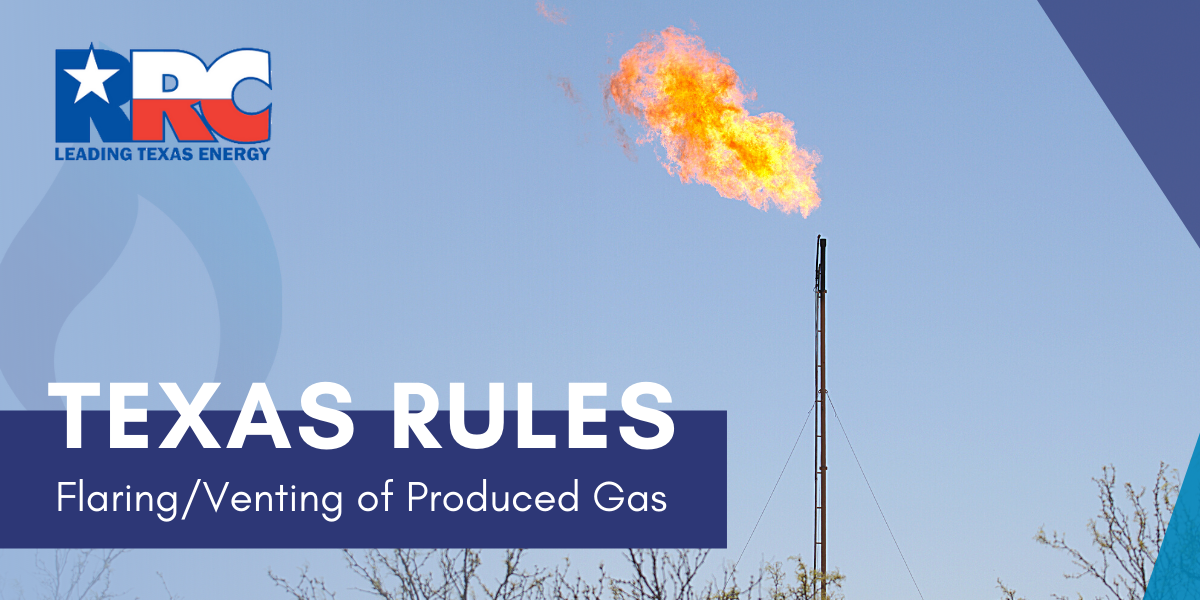 Texas RCC Rules Statewide rule 32 -  Mission Flares - Flaring